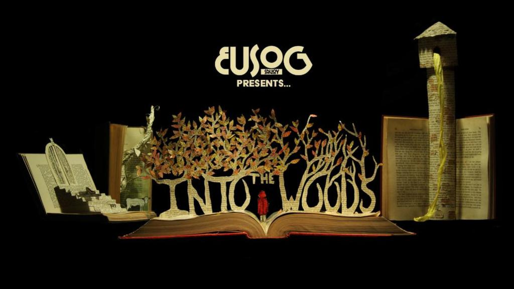 EUSOG Presents 'Into The Woods'