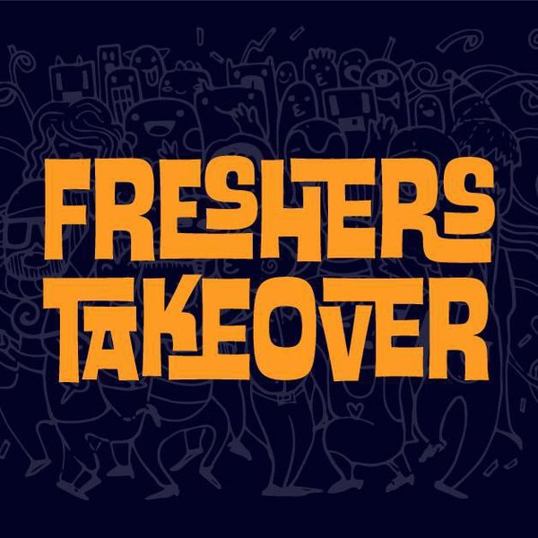 Freshers Takeover
