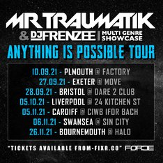 Mr Traumatik - Anything Is Possible Tour