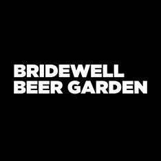 BRIDEWELL BEER GARDEN